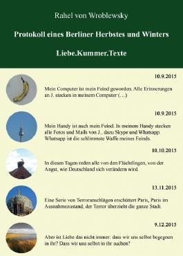 Protokoll eines Berliner Herbstes und Winters