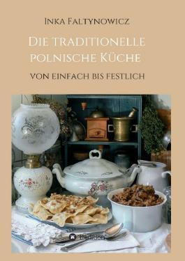 Die traditionelle polnische Küche