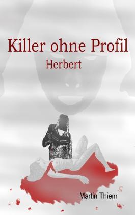 Killer ohne Profil