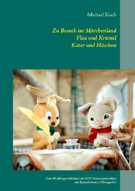Zu Besuch im Märchenland, Flax und Krümel, Kater und Häschen