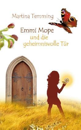 Emmi Mope und die geheimnisvolle Tür