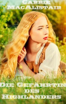 Die Gefährtin des Highlanders