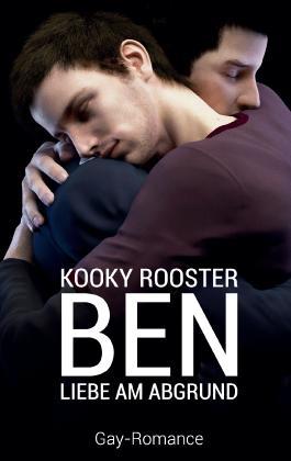 Ben: Liebe am Abgrund
