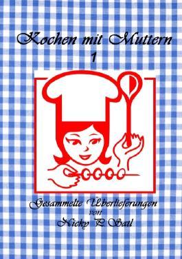 Kochen mit Muttern 1
