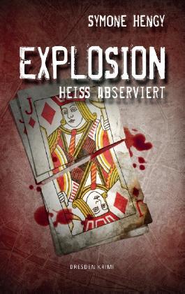 Explosion: Heiß abserviert