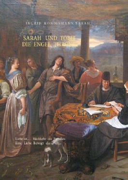 Sarah und Tobit, die Engel Throne