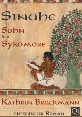 Sinuhe, Sohn der Sykomore