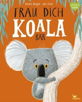 Trau dich, Koalabär