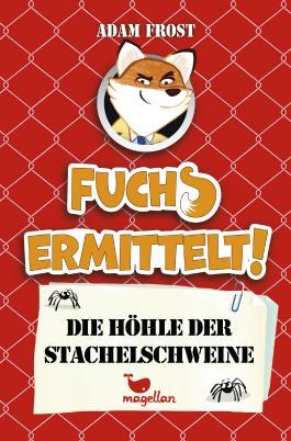 Fuchs ermittelt! Die Höhle der Stachelschweine