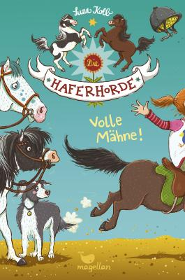 Die Haferhorde – Volle Mähne!