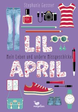 Lil April – Mein Leben und andere Missgeschicke