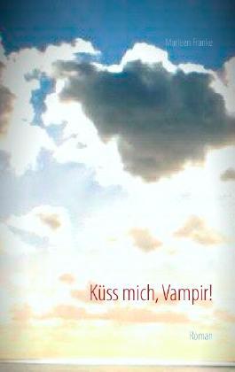 Küss mich, Vampir!