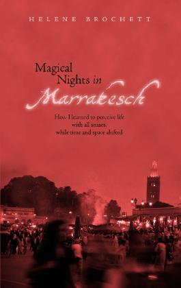 Magical Nights in Marrakesh