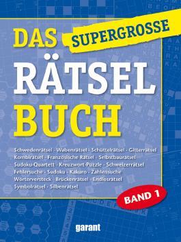 Das supergrosse Rätselbuch Band 1