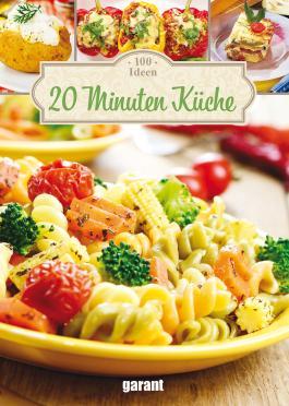 100 20 Minuten Küche