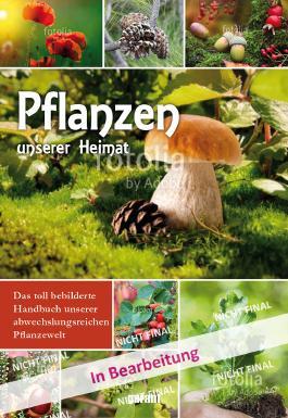 Pflanzen unserer Heimat