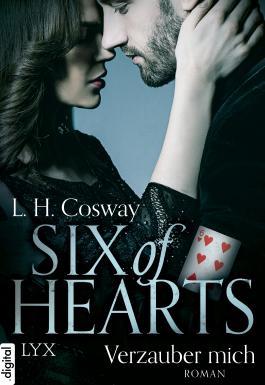 Six of Hearts - Verzauber mich
