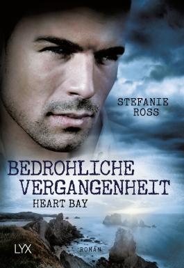 Heart Bay - Bedrohliche Vergangenheit