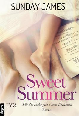 Sweet Summer - Für die Liebe gibt's kein Drehbuch