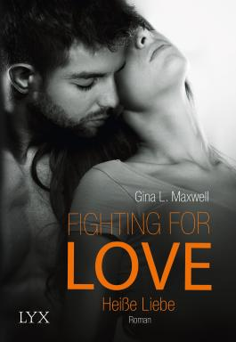 Fighting for Love - Heiße Liebe