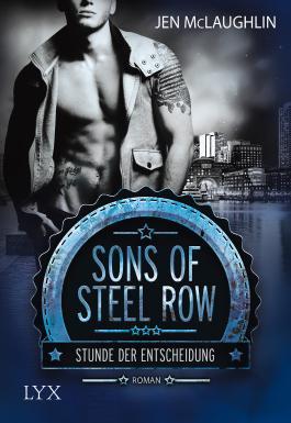 Sons of Steel Row - Stunde der Entscheidung