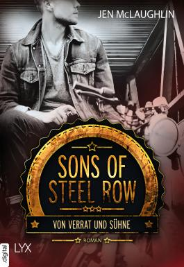 Sons of Steel Row - Von Verrat und Sühne (Steel-Row-Serie 2)