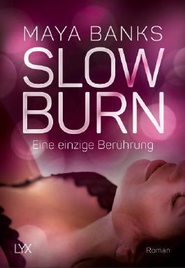 Slow Burn - Eine einzige Berührung