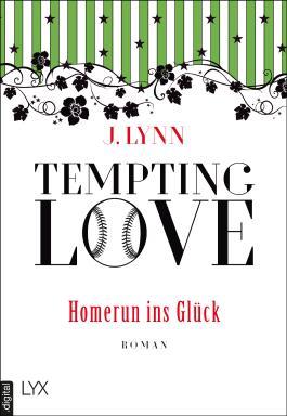 Tempting Love - Homerun ins Glück (Gamble Brothers 2)