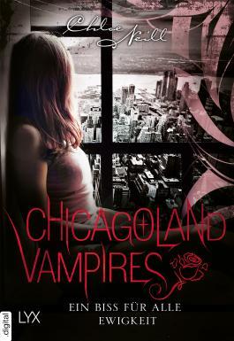 Chicagoland Vampires - Ein Biss für alle Ewigkeit