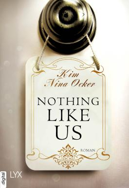 Nothing Like Us (Upper East Side-Reihe 1)