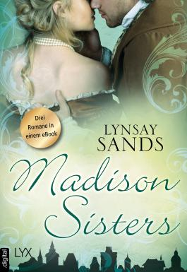 Madison Sisters: Drei Romane in einem eBook