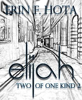 Elijah: Two of one kind - Part 2