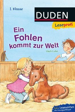 Leseprofi – Ein Fohlen kommt zur Welt, 1. Klasse