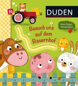 Duden: Besuch uns auf dem Bauernhof. Mein Finger-Wanderbuch