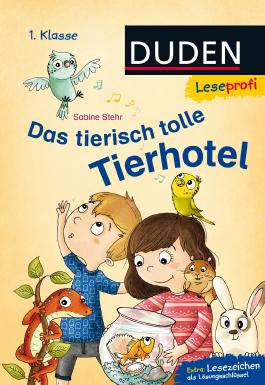 Leseprofi ─ Das tierisch tolle Tierhotel, 1. Klasse