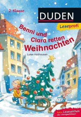 Leseprofi – Benni und Clara retten Weihnachten
