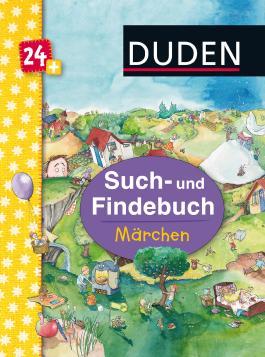 Duden 24+: Such- und Findebuch: Märchen