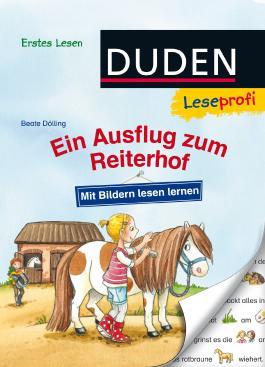 Leseprofi – Mit Bildern lesen lernen: Ein Ausflug zum Reiterhof, Erstes Lesen