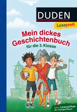 Leseprofi ─ Mein dickes Geschichtenbuch für die 3. Klasse