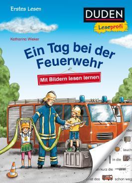 Duden Leseprofi – Mit Bildern lesen lernen: Ein Tag bei der Feuerwehr, Erstes Lesen