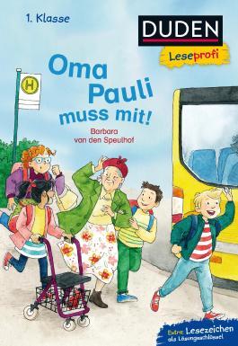 Duden Leseprofi – Oma Pauli muss mit!, 1. Klasse