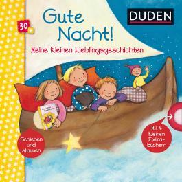 Duden 30+: Meine kleinen Lieblingsgeschichten Gute Nacht!