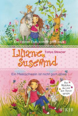 Liliane Susewind - Ein kleiner Esel kommt groß raus / Ein Meerschwein ist nicht gern allein