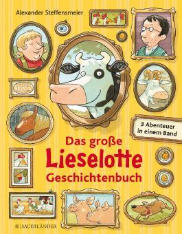 Das große Lieselotte Geschichtenbuch