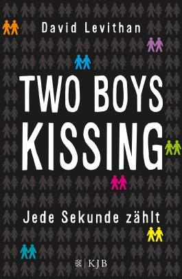 Two Boys Kissing - Jede Sekunde zählt