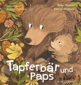 Tapferbär und Paps