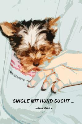 Single mit Hund sucht ...