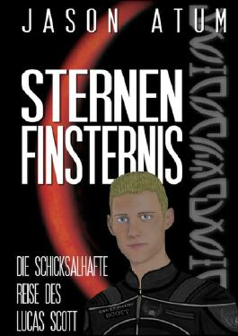 Sternenfinsternis - Die schicksalhafte Reise des Lucas Scott