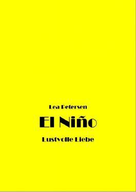 El Niño - Lustvolle Liebe