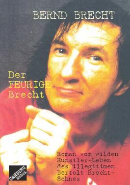 Der Feurige Brecht